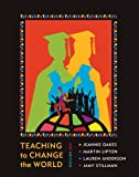 Teaching to Change the World, Jeannie Oakes, Martin Lipton, Lauren Anderson, Jamy Stillman, 1612052274