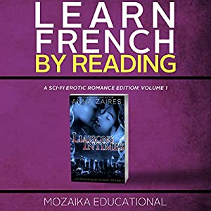 Learn French by Reading a Sci-Fi Erotic Romance Edition Audiobook