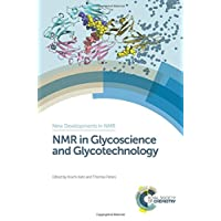 NMR in Glycoscience and Glycotechnology (New Developments in NMR)