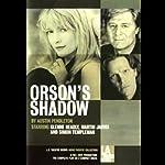 Orson's Shadow | Austin Pendleton