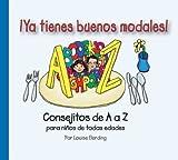 Ya Tienes Buenos Modales!, Louise Elerding, 097292373X