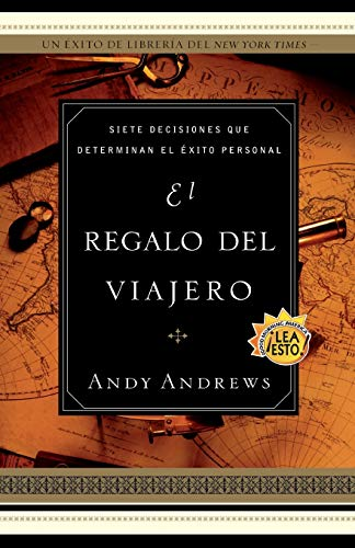 Libro : El Regalo Del Viajero: Siete Decisiones Que Deter...