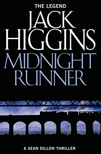 Midnight runner sean dillon series book 10 kindle edition by midnight runner sean dillon series book 10 by higgins jack fandeluxe Epub