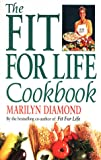 The Fit for Life Cook Book