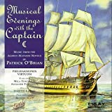 : Musical Evenings with the Captain: Music from the Aubrey-Maturin Novels