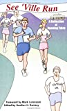 See 'Ville Run, , 0977623238