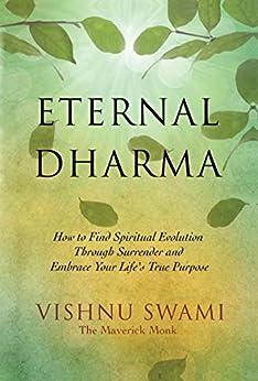 Eternal Dharma by [Swami, Vishnu]