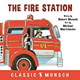 The Fire Station (Classic Munsch)