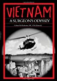 Vietnam, a Surgeon's Odyssey, Ed Krekorian, 1932077502