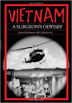 Vietnam: A Surgeon's Odyssey