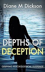 DEPTHS OF DECEPTION: gripping psychological suspense