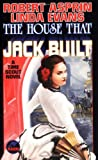 The House That Jack Built, Robert L. Asprin and Linda Evans, 0671319655