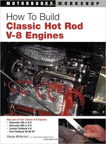 How To Build Classic Hot Rod V-8 Engines (Motorbooks
