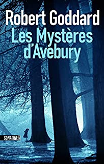 Les mystères d'Avebury, Goddard, Robert