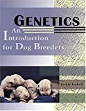 Image of Genetics: An Introduction for Dog Breeders