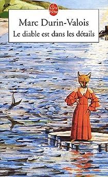 Le diable est dans les détails par Durin-Valois