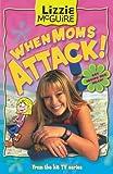 When Moms Attack (Lizzie McGuire)