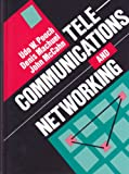 Telecommunications and Networking, Udo W. Pooch and Denis Machuel, 0849371724