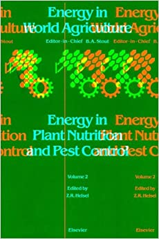 Book Energy in Plant Nutrition and Pest Control: 2 (Energy in World Agriculture)