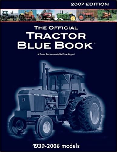 Tractor Blue Book >> Official Tractor Blue Book 2007 Used Tractor Price Guide Price