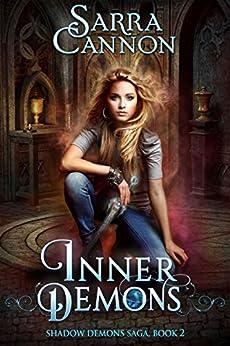 Inner Demons (The Shadow Demons Saga Book 2) by [Cannon, Sarra]