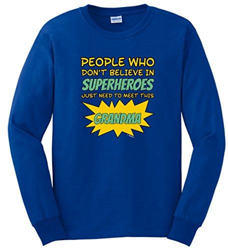 [Superhero Costume People Don't Believe Superheroes Need Meet Grandma Long Sleeve T-Shirt 2XL Royal] (Funny 2 People Costume)