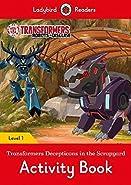 Transformers: Decepticons in the Scrapyard Activity Book - Ladybird Readers Level 1