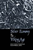 Silver Economy in the Viking Age, , 1598742221