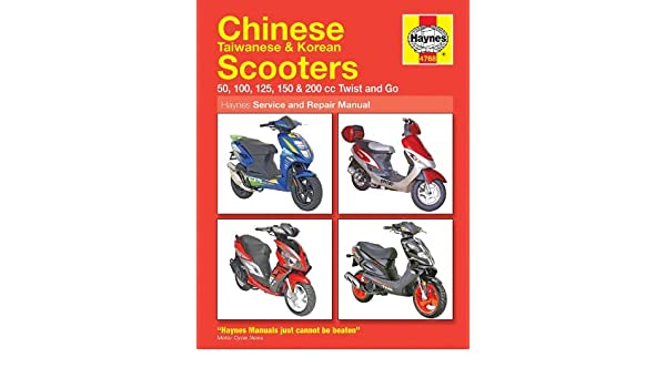 Haynes Scooter Manual 50 100 125 150 200cc Twist and Go Chinese Korean Taiwanese