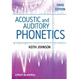Acoustic and Auditory Phonetics