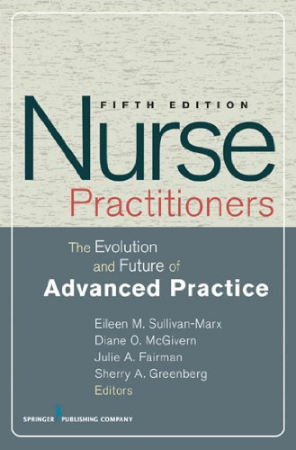 Nurse Practitioners (SPRINGER SERIES ON ADVANCED PRACTICE NURSING) Pdf