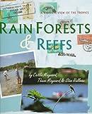 Rain Forests & Reefs: A Kid'S-Eye View of the Tropics (Cincinnati Zoo Books) offers
