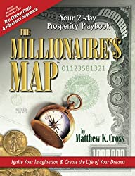 The Millionaire's Map: Your 21-day Playbook for Prosperity