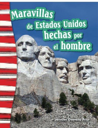Maravillas de Estados Unidos hechas por el hombre (America's Man-Made Landmarks) (Spanish Version) (Social Studies Readers : Content and Literacy) (Spanish - Site Oakley