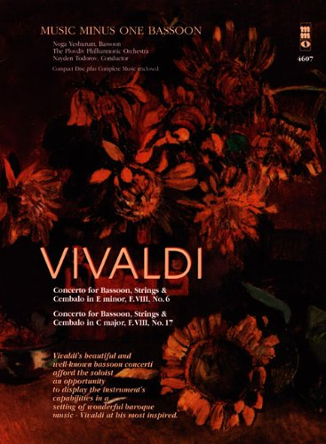 Vivaldi - Concertos for Bassoon, Strings & Cembalo No. 6 and No. 7: Music Minus One Bassoon