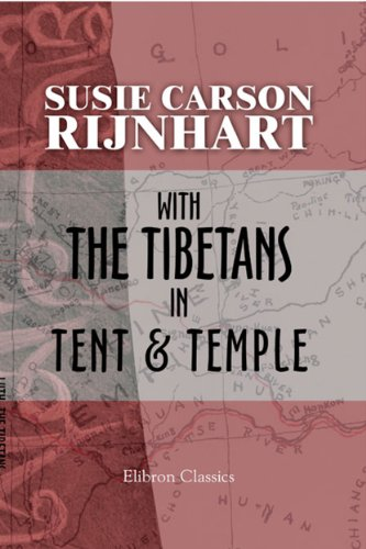 - With the Tibetans in Tent and Temple. Narrative of four years' residence on the Tibetan border, and of a journey into the far interior.