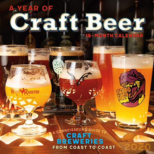 A Year of Craft Beer - A Connoisseur's Guide to Craft Brews from Coast to Coast 2020 Wall Calendar: by Sellers Publishing