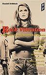 Rock vibration : Comment ils ont façonné leur légende par Daniel Ichbiah