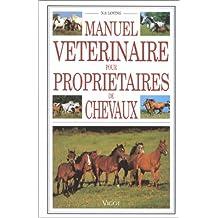Manuel vétérinaire pour Propriétaires de chevaux