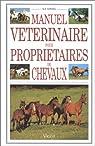 Manuel vétérinaire pour propriétaires de chevaux par Loving