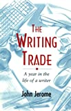 The Writing Trade, John Jerome, 1558214240