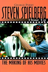 Steven Spielberg: Close Up: The Making of His Movies (Close-Up Series)