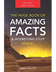 The Huge Book of Amazing Facts and Interesting Stuff 2020: Mind-Blowing Trivia Facts on Science, Music, History + More for Curious Minds