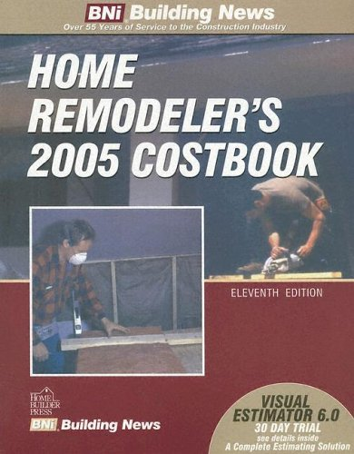 Home Remodeler's 2005 Costbook (Home Remodeler's Costbook)