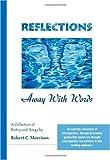 Reflections, Robert C. Morrison, 1412022207