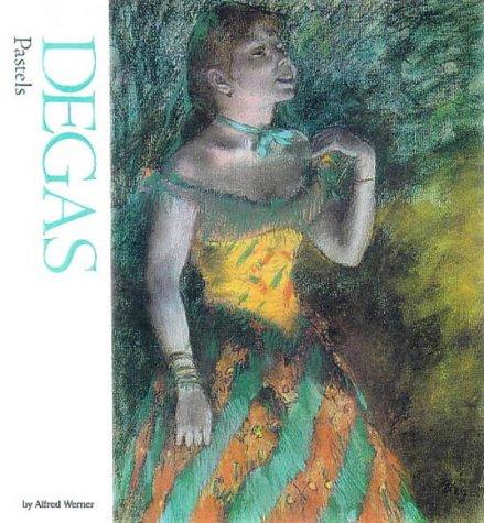 Degas: Pastels (Watson-Guptill Famous Artists)