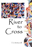 img - for River to Cross book / textbook / text book