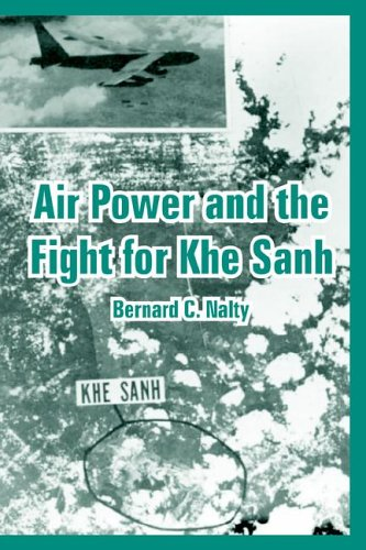 Download Air Power and the Fight for Khe Sanh PDF