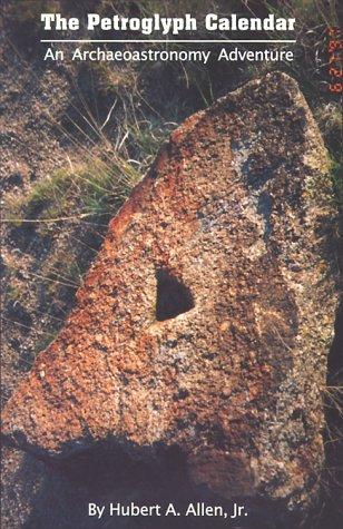 The Petroglyph Calendar: An Archaeoastronomy Adventure