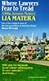 Where Lawyers Fear to Tread, Lia Matera, 0345371259